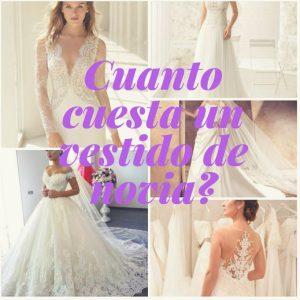 Cuánto cuesta un vestido de novia